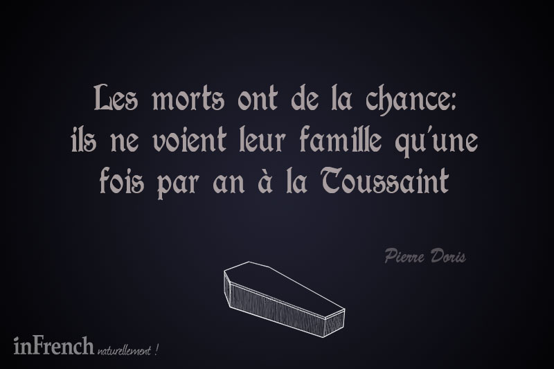 Quotes Death Enchanting French Quotes About Death  Infrench Naturellement